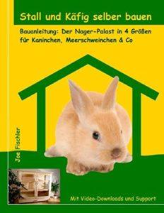 Kaninchenstall bauen